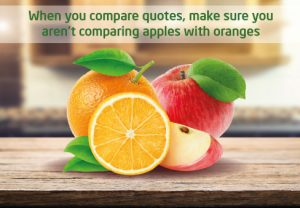 Always make sure you are comparing apples with apples